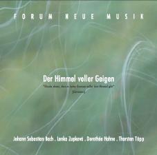 Forum Neue Musik: Der Himmel voler Geigen